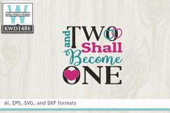 Wedding SVG - Two Shall Become One Product Image 2