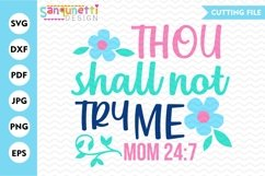 Thou shall not try me SVG, mom cut file Product Image 1