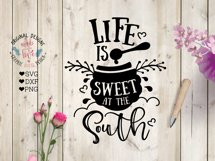 Life is Sweet at the South Cut File and Sublimation File Product Image 1