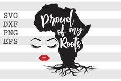Proud Of My Roots SVG Product Image 1