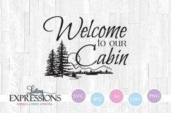 Welcome to our cabin // Tree Clipart // SVG Quote Design Product Image 1