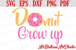 Donut Grow Up Svg Donut Svg Sweet Donut Svg Doughnut SVG Product Image 1