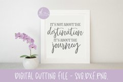 It's Not About The Destination It's About The Journey - SVG Product Image 1