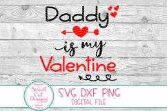 Daddy Is My Valentine SVG, Kids Valentine SVG, Daddy SVG DXF Product Image 2
