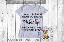 i just want to drink wine and Pet my Dog, Cat, Rescue Bund Product Image 5