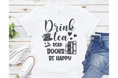 Drink tea read books be happy SVG, Book SVG, Book quotes Product Image 2