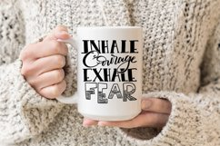 Inhale Courage Exhale Fear SVG Cut File Product Image 3