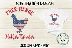 Free Range Mother Clucker Patriotic Sublimation Design Product Image 2
