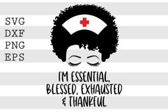 I'm essential, blessed, exhausted and thankful SVG Product Image 1