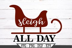 Sleigh All Day Funny Christmas SVG Design Product Image 2