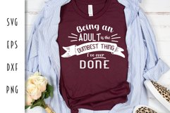 Being an Adult - Funny Adulting Cut File Product Image 1
