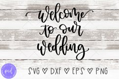 Welcome To Our Wedding Hand-Lettered Cut File Product Image 1