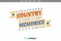 In the Country is Where My Best Memories are Made Product Image 2