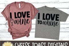 Mommy and Me SVG - I Love Wine | I Love To Whine Product Image 3