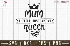 Mom a title just above queen SVG | M52F Product Image 2