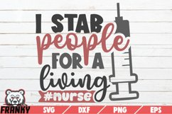 I stab people for a living SVG | Printable Cut file Product Image 1