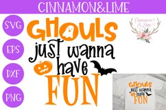 Ghouls Just Wanna Have Fun Halloween Kids SVG Cut File Product Image 1