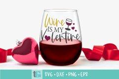 Valentines Day Wine SVG - Wine is my Valentine Product Image 1
