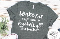 Wake Me Up When Basketball Is Back - Sports SVG DXF PNG Product Image 1