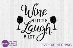 Wine a Little Laugh a Lot Product Image 1