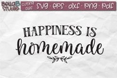 Happiness is Homemade SVG File, Home Sign SVG File Product Image 2