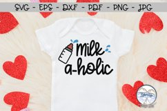 Milkaholic Baby SVG Product Image 1
