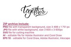 Together. Hand letttering phrase. PNG sublimation , SVG, Eps Product Image 3