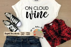 On cloud wine svg wine lover svg wine shirt svg wine decal Product Image 1
