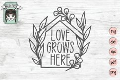 Love Grows Here SVG Cut File, Home SVG File, House Cut File Product Image 1