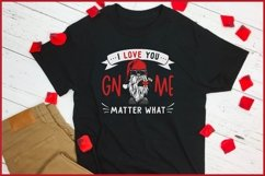 I Love You GNOME Matter What Valentines SVG, Biker Gnome SVG Product Image 5
