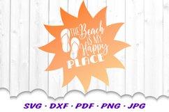 Beach Happy Place Sun Flip Flop Quote SVG DXF Cut Files Product Image 2