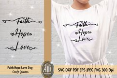 Faith Hope Love SVG. Positive quotes svg cut files. Product Image 2
