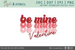 Valentine Be Mine Retro SVG - PNG, DXF, EPS, SVG, Cut File Product Image 2