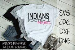 Indians Football Mama, A Football SVG Product Image 1