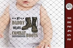 Military SVG, Soldier SVG, Army Svg, My Daddy Wears Combat Product Image 4