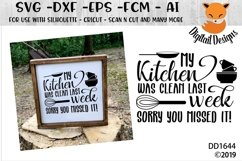 My Kitchen Was Clean Last Week Funny SVG Product Image 1