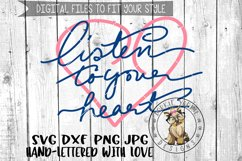 Listen to your Heart  - Hand lettered -  SVG cut file Product Image 1