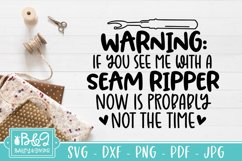 Funny Sewing SVG - Seam Ripper - Sewing Quote SVG Product Image 1