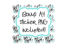 Hand lettered Get it Girl - Bonus A4 Stickers - Cut File Product Image 3