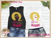Black queens are born in November birthday t shirt design Product Image 4