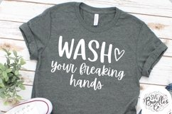 Wash Your Freaking Hands - Quarantine SVG DXF PNG Product Image 1