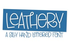Leathery - A Silly Bouncy Hand Lettered Font Product Image 1