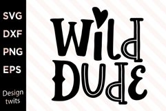 Wild Dude SVG Product Image 1