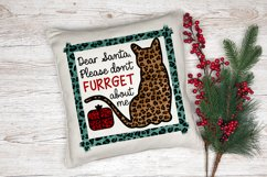 """Pillow with a Christmas cat pun saying """"Dear Santa Please don't furrget about me"""""""