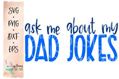 Ask Me About My Dad Jokes SVG - Father's Day SVG Product Image 2
