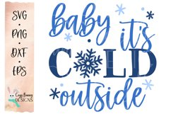 Baby It's Cold Outside SVG Product Image 2