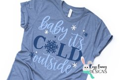 Baby It's Cold Outside SVG Product Image 1