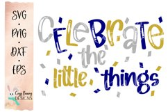 Celebrate the Little Things SVG Product Image 2