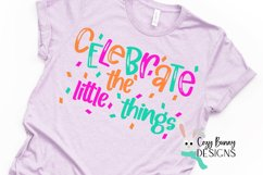 Celebrate the Little Things SVG Product Image 1