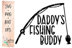 Daddy's Fishing Buddy SVG - Fishing SVG for Baby, Toddler Product Image 2